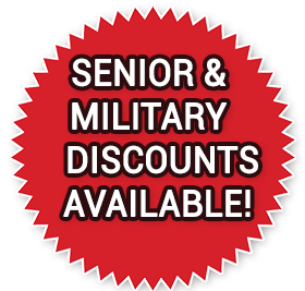 Senior and Military Discounts Available!
